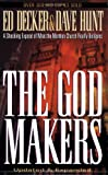img - for The God Makers: A Shocking Expose of What the Mormon Church Really Believes book / textbook / text book