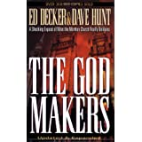 THE GOD MAKERS: A Shocking Expose of What the Mormon Church Really Believesby Ed Decker