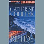 Riptide: FBI Thriller #5 (       UNABRIDGED) by Catherine Coulter Narrated by Laural Merlington