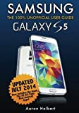 img - for Samsung Galaxy S5: The 100% Unofficial User Guide book / textbook / text book