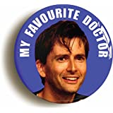 """""""MY FAVOURITE DOCTOR"""" DAVID TENNANT BADGE PIN BUTTON (1inch/25mm diameter) 10th WHO"""