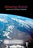 img - for Growing Global: Lessons for the New Enterprise (Re-Think) book / textbook / text book