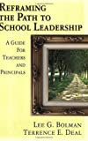 img - for Reframing the Path to School Leadership (2002-03-19) book / textbook / text book