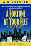 A Fortune at Your Feet