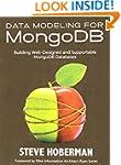 Data Modeling for MongoDB: Building W...