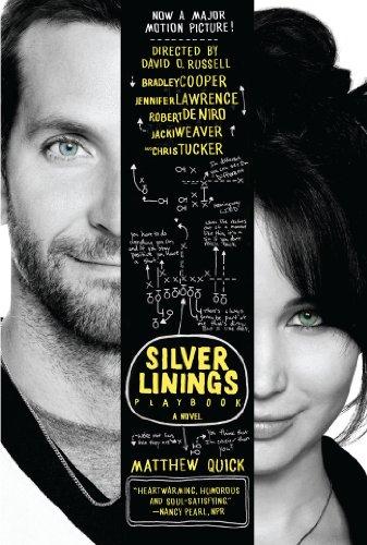 Oscars 2013 - The Silver Linings Playbook: A Novel - Matthew Quick