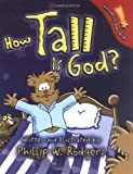 How Tall Is God? (Discovering God Series)