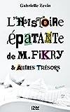 L'Histoire épatante de M. Fikry et autres trésors par Zevin