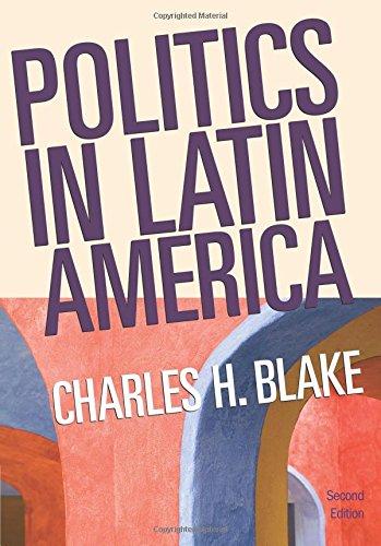 Politics in Latin America, 2nd Edition