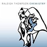 Raleigh Thompson Chemistry CD