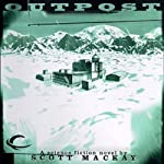 Outpost | Scott Mackay
