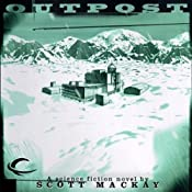 Outpost | [Scott Mackay]