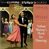 Waltz: Arthur Murray's Music for Dancing