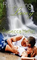 Rescuing Lacey [Kindle Edition]