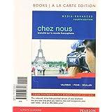 Chez nous: Branche sur le monde francophone, Media-Enhanced Version, Books a la Carte Plus MyFrenchLab with eText (multi-semester access) -- Access Card Package (4th Edition) ~ Albert Valdman