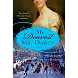 My Dearest Mr. Darcy (The Darcy Saga)by Sharon Lathan