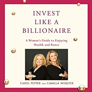 Invest Like a Billionaire Audiobook