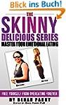 The Skinny Delicious Series: Master Y...