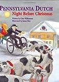 Pennsylvania Dutch Night Before Christmas (The Night Before Christmas Series)