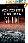 Winnipeg's General Strike: Reports fr...