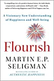 img - for Flourish: A Visionary New Understanding of Happiness and Well-being book / textbook / text book