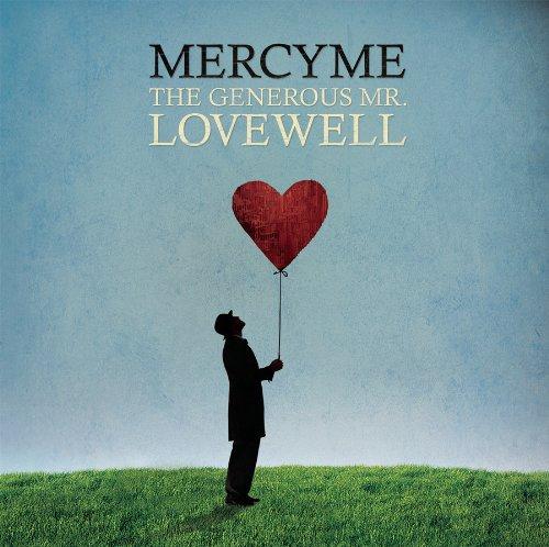 MERCYME - The Generous Mr. LovewellThe Generous Mr. LovewellThe Generous Mr. Lovewell - Zortam Music