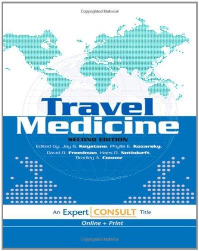 Travel Medicine: Expert Consult, 2E (Expert Consult Title: Online + Print)