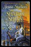 Jenna Starborn (044100900X) by Shinn, Sharon