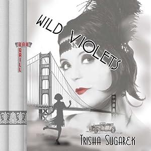 Wild Violets   [Trisha Sugarek]