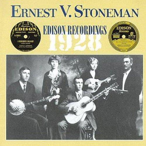 Ernest Stoneman: 1928 Edison Recordings