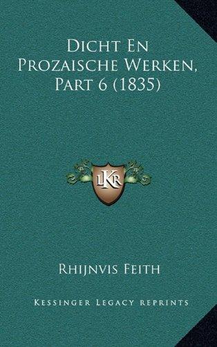 Dicht En Prozaische Werken, Part 6 (1835)