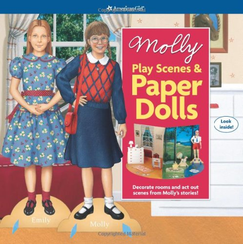 Molly Play Scenes &amp; Paper Dolls: Decorate Rooms and ACT Out Scenes from Molly&#39;s Stories (American Girl)