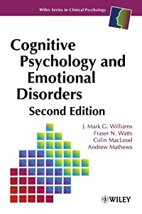 Cognitive Psychology and Emotional Disorders, 2nd Edition