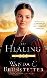 The Healing (Kentucky Brothers) (1410438783) by Brunstetter, Wanda E.