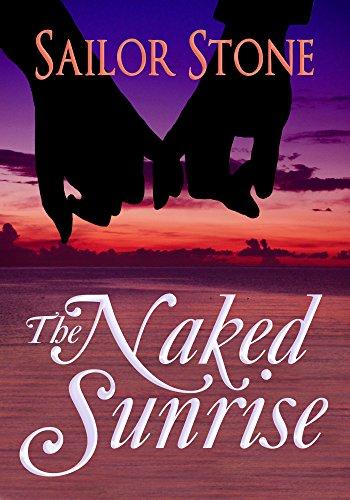 The Naked Sunrise (Lights on the Far Horizon Book 1)
