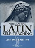 Artes Latinae, Part II (Book/Cassette Course) (0884321533) by Sweet, Waldo E.