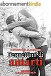 Permettimi di amarti (The best friend...