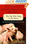 The Pig Who Sang to the Moon: The Emo...