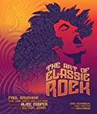 The Art of Classic Rock: Rock Memorabilia, Tour Posters, and Merchandise (006199099X) by Grushkin, Paul