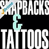 Snapbacks & Tattoos - Single