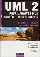 UML2 pour l'analyse d'un système d'information : Le cahier des charges du maître d'ouvrage