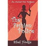 The Fashion Police (An Amber Fox Murder Mystery) ~ Gemma Halliday