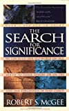 The Search for Significance (0849940915) by Robert S. McGee