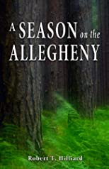 A Season on the Allegheny