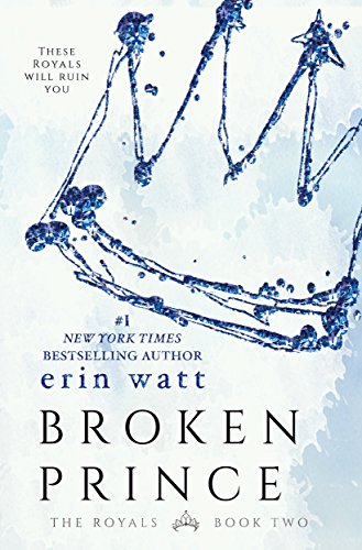 broken-prince-a-novel-the-royals-book-2-english-edition