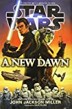 img - for A New Dawn (Star Wars) book / textbook / text book