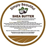 SimplyBeautiful 100% Organic Shea Butter 16-Ounce Tub - Each Purchase Donates Clean Drinking Water to School Children in Ghana!