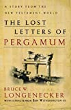 Lost Letters of Pergamum, The: A Story from the New Testament World [Paperback] [2002] Bruce W. Longenecker, Ben Witherington