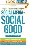 Social Media for Social Good: A How-t...