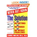 The Diet-Free Solution: For Safe, Healthy, and Permanent Weight Loss
